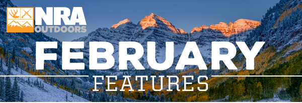 NRA Outdoors February Features