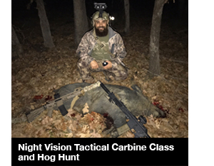 Night Vision Tactical Carbine Class and Hog Hunt